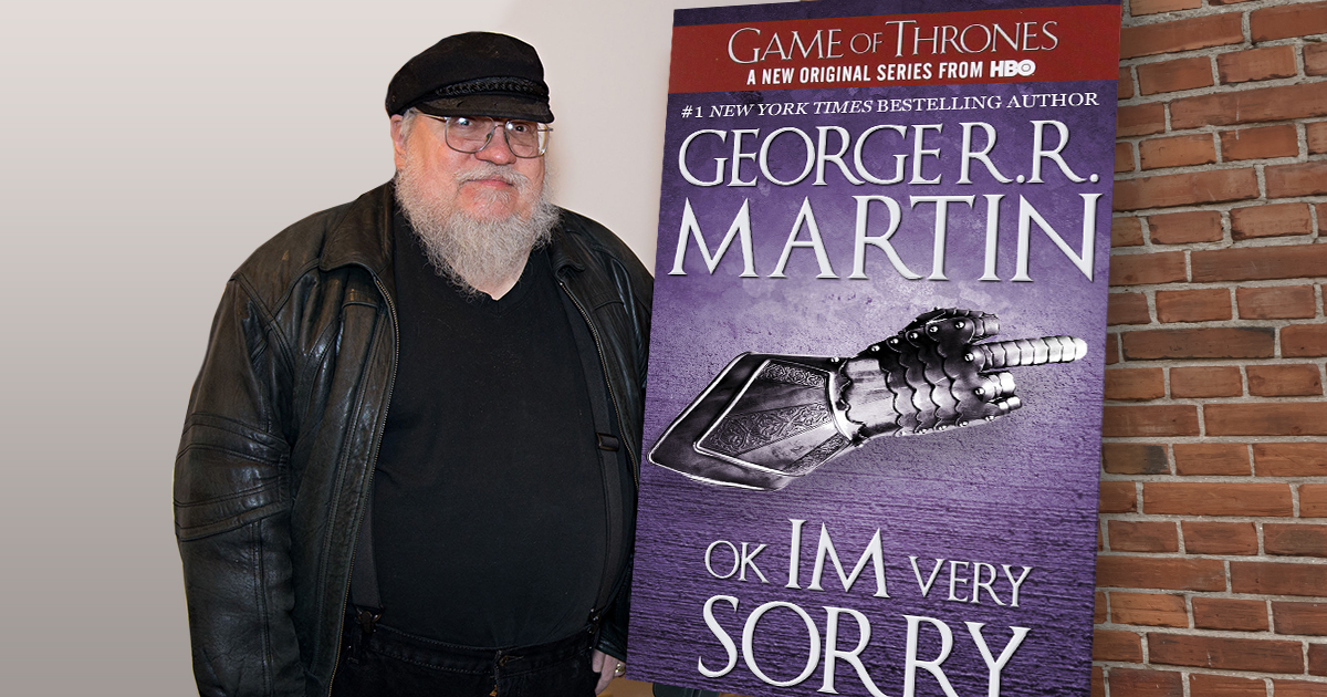 Read George RR Martin's Beautiful 800-Page Apology for the