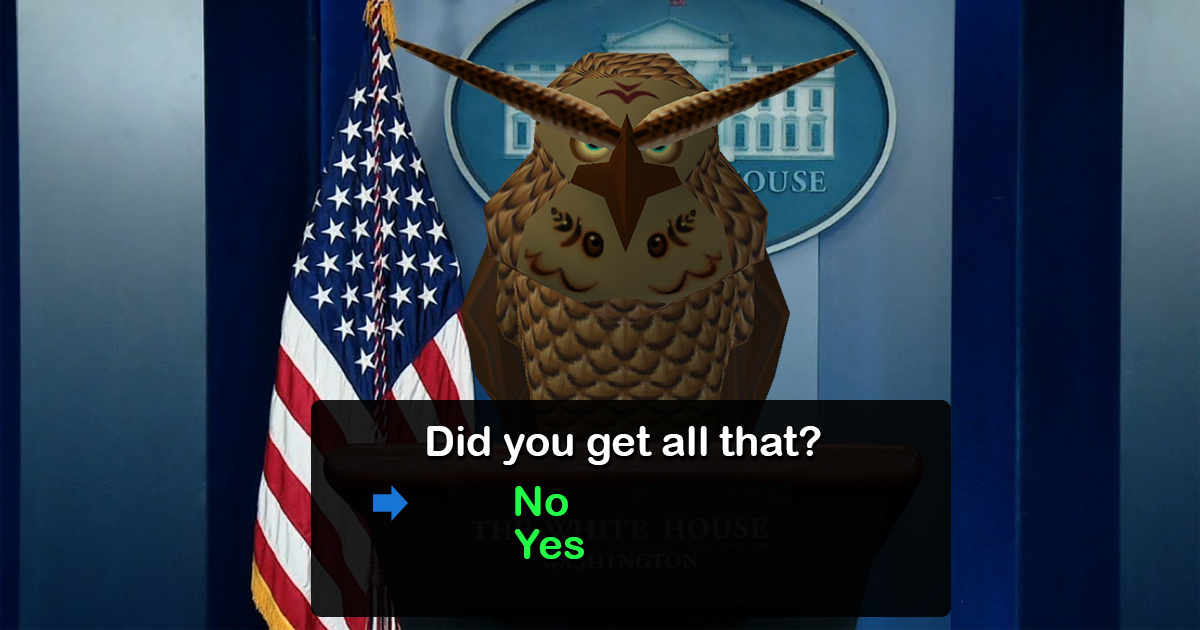 Ocarina of Time Owl Announced as New White House Press Secretary