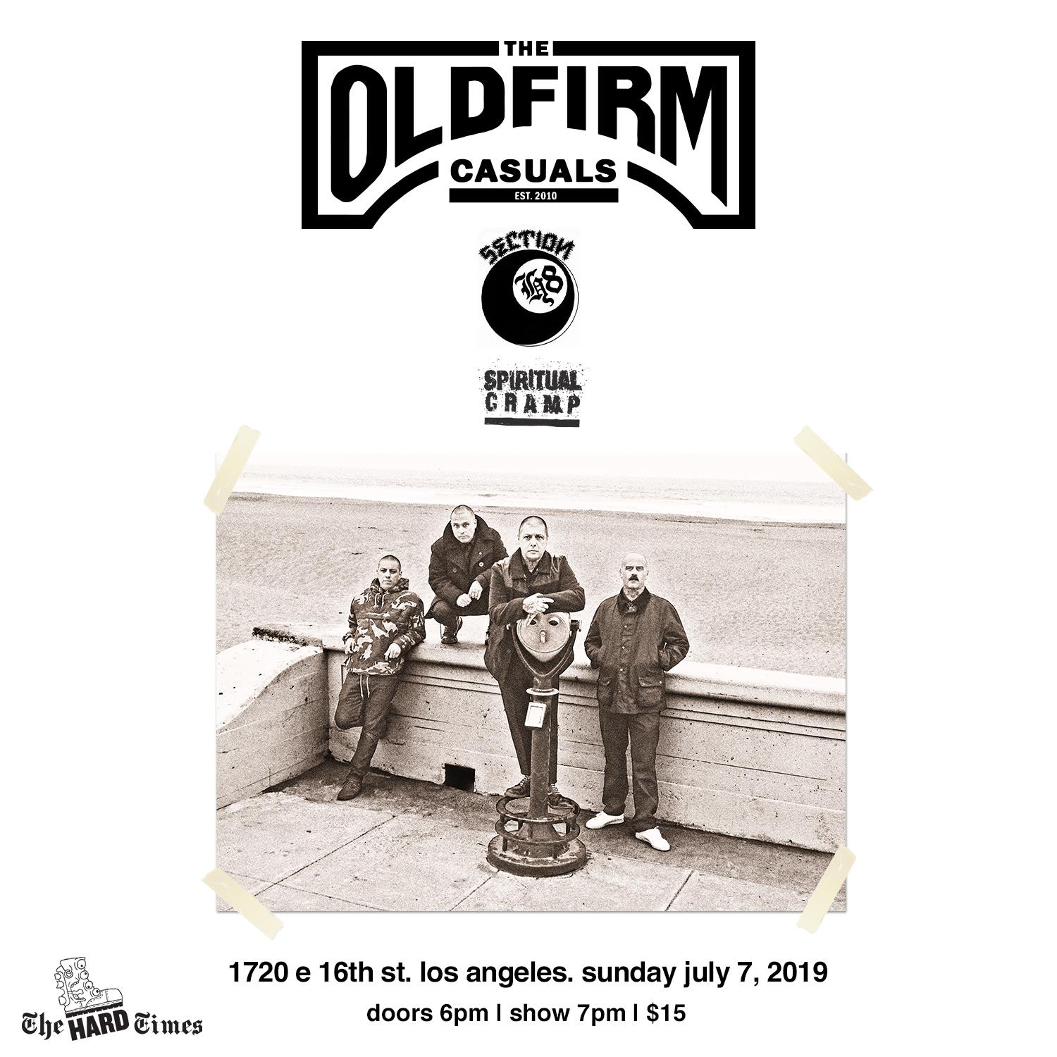 7.8.19 THE OLD FIRM CASUALS @ 1720 Los Angeles, CA