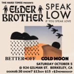 10.5.19 ELDER BROTHER @ 924 Gilman st. Berkeley, CA