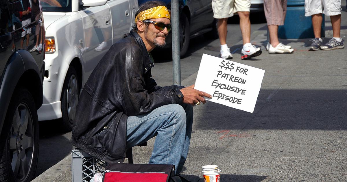 patreon, panhandle, exclusive