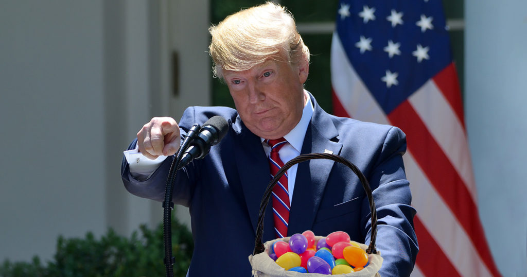 trump, Easter eggs, demolished